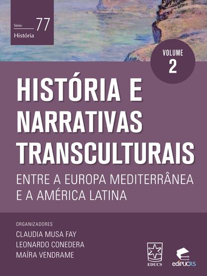 História e narrativas transculturais entre a Europa Mediterrânea e a América - cover
