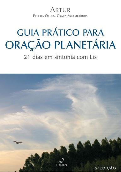 Guia Prático para Oração Planetária - 21 dias em sintonia com Lis - cover