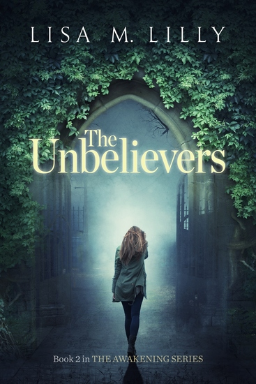 The Unbelievers - Book 2 in The Awakening Series - cover