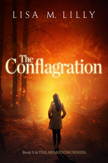 The Conflagration - Book 3 in The Awakening Series - cover