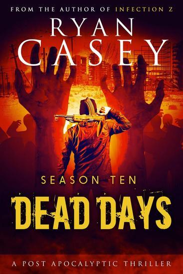 Dead Days: Season Ten - Dead Days #10 - cover