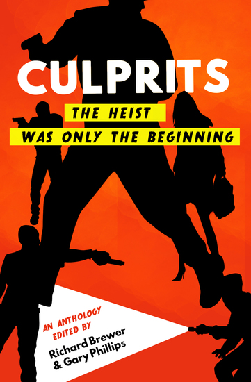Culprits - The Heist Was Just the Beginning - cover