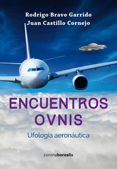 Encuentros OVNIS - Ufología aeronáutica - cover
