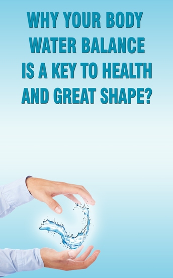 Why Your Body Water Balance Is a Key to Health and Great Shape? - cover