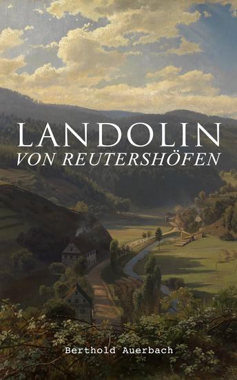 Landolin von Reutershöfen - Historischer Roman - cover