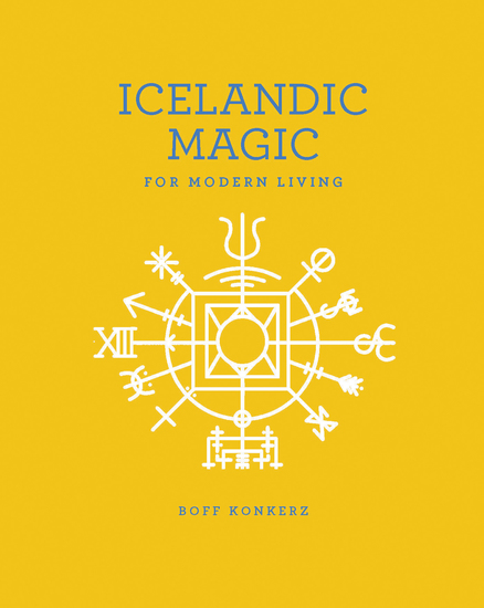 Icelandic Magic for Modern Living - cover
