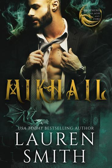 Mikhail: A Royal Dragon Romance - Brothers of Ash and Fire #2 - cover