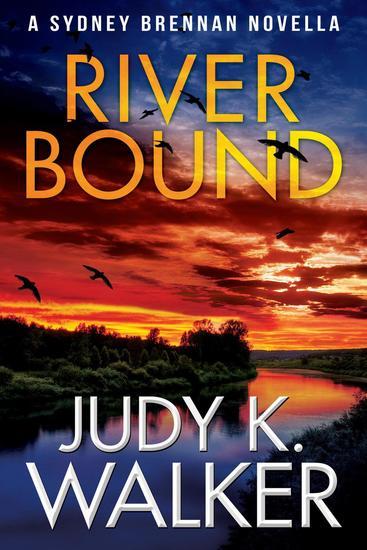 River Bound: A Sydney Brennan Novella - Sydney Brennan Mysteries #6 - cover