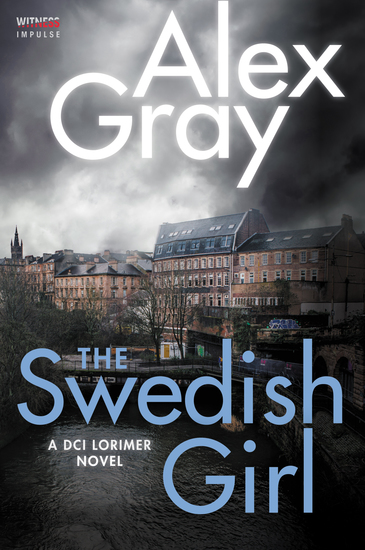 The Swedish Girl - A DCI Lorimer Novel - cover
