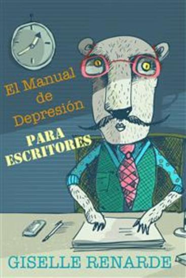 El Manual De Depresión Para Escritores - cover