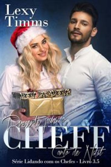 Presente Para O Chefe - Conto De Natal - Série Lidando Com Os Chefes - Livro 35 - cover