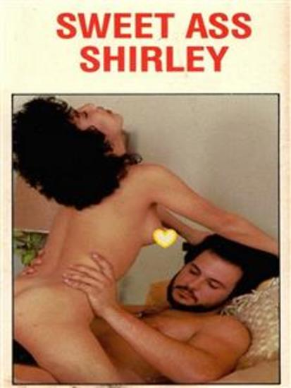 Sweet Ass Shirley - Adult Erotica - cover