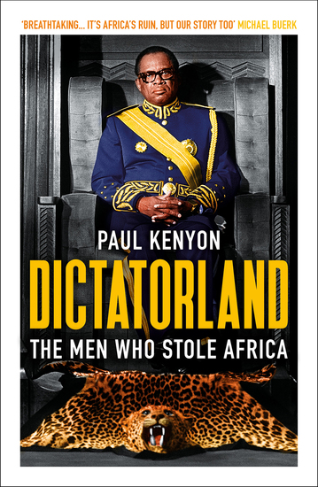 Dictatorland - The Men Who Stole Africa - cover