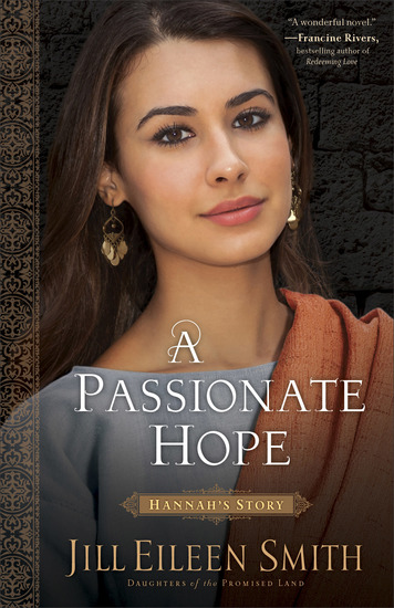 A Passionate Hope (Daughters of the Promised Land Book #4) - Hannah's Story - cover