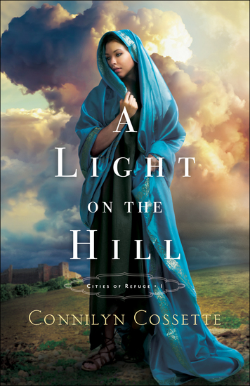 A Light on the Hill (Cities of Refuge Book #1) - cover