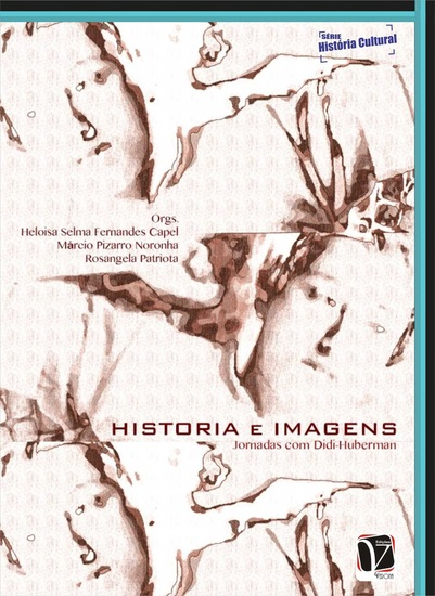 História e imagens: - jornadas com Didi-Huberman - cover