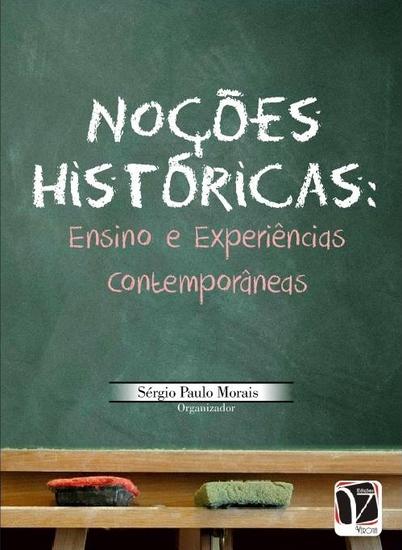 Noções históricas: - ensino e experiências contemporâneas - cover