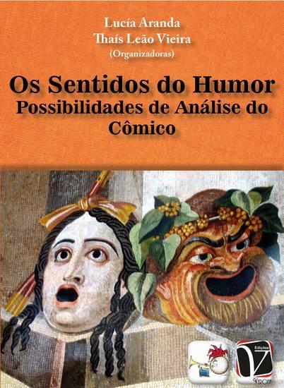 Os sentidos do humor: - possibilidades de análise do cômico - cover