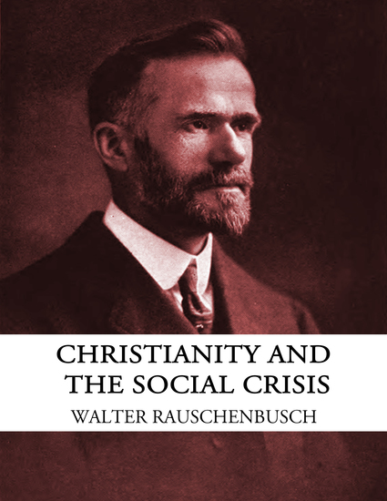 Christianity and the Social Crisis - cover