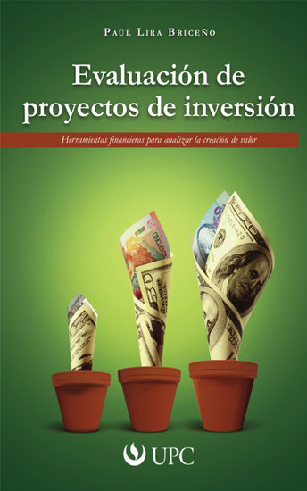 Evaluación de proyectos de inversión - Herramientas financieras para analizar la creación de valor - cover