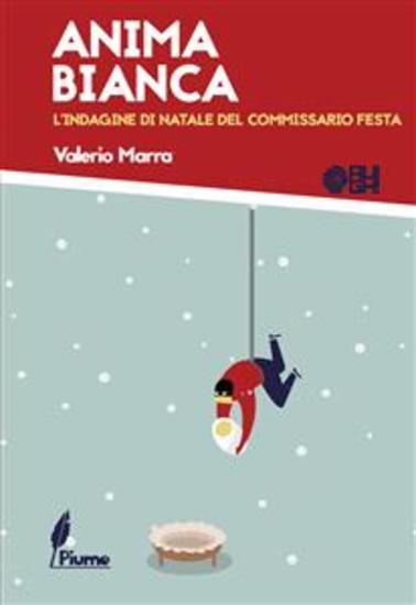 Anima Bianca - L'indagine di Natale del commissario Festa - cover