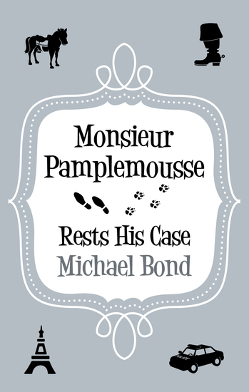 Monsieur Pamplemousse Rests His Case - cover