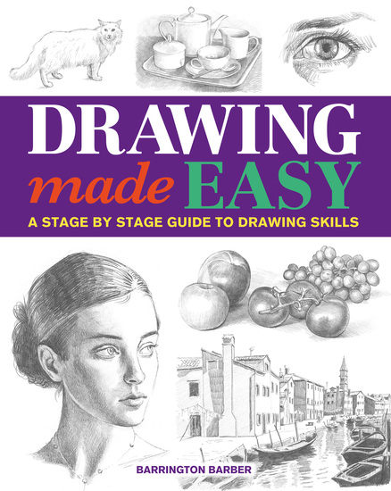 Drawing Made Easy - A Stage by Stage Guide to Drawing Skills - cover