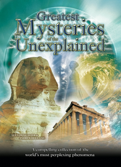 Greatest Mysteries of the Unexplained - cover