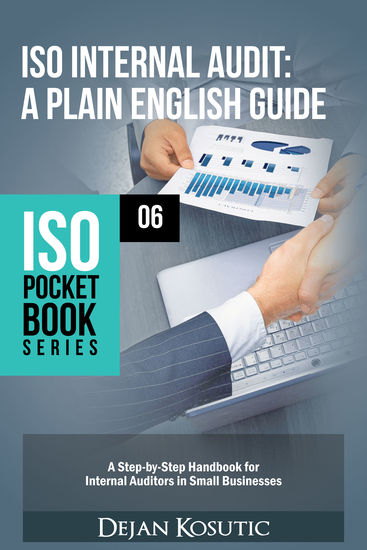 ISO Internal Audit – A Plain English Guide - A Step-by-Step Handbook for Internal Auditors in Small Businesses - cover