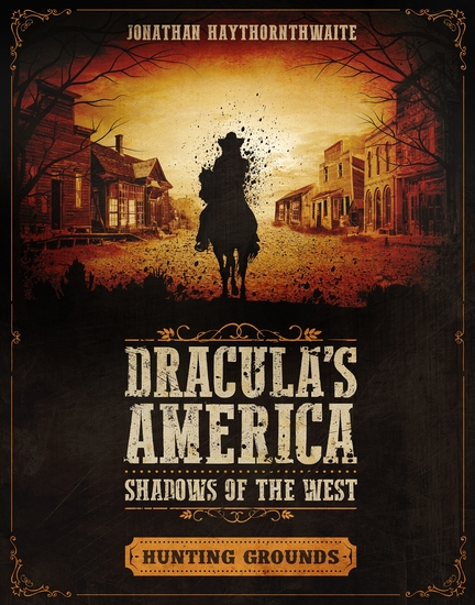Dracula's America: Shadows of the West: Hunting Grounds - cover