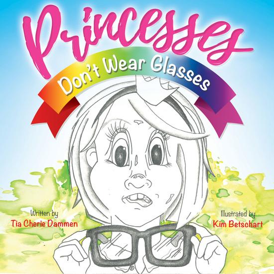 Princesses Don't Wear Glasses - cover