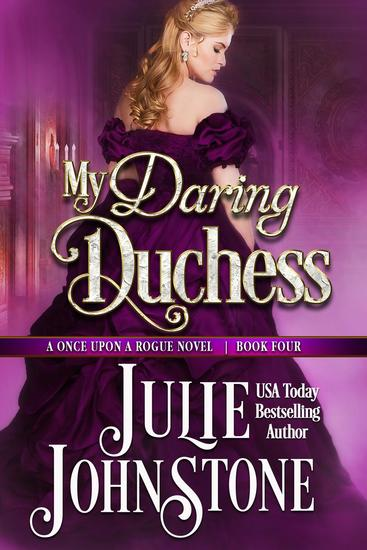 My Daring Duchess - A Once Upon A Rogue Novel #4 - cover
