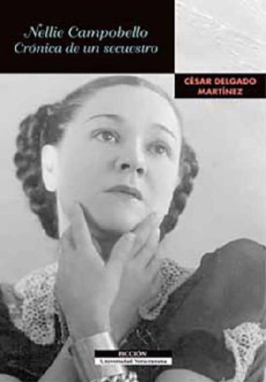 Nellie Campobello - Crónica de un secuestro - cover