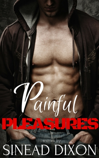 Painful Pleasures: A First Time Novel - cover