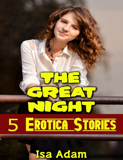 The Great Night: 5 Erotica Stories - cover