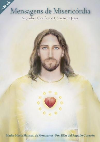 Mensagens de Misericórdia - Sagrado e Glorificado Coração de Jesus - cover