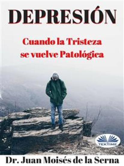 Depresión - Cuando la Tristeza se vuelve Patológica - cover