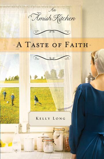 A Taste of Faith - An Amish Kitchen Novella - cover