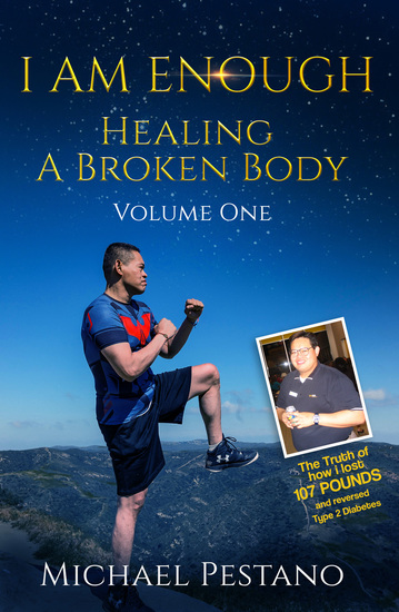 I AM Enough - Healing A Broken Body Volume One - cover