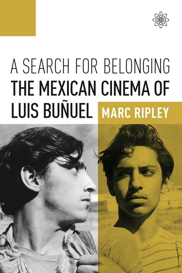 A Search for Belonging - The Mexican Cinema of Luis Buñuel - cover