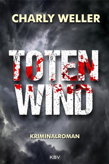 Totenwind - Der vierte Fall für Kommissar ›Worschtfett‹ - cover
