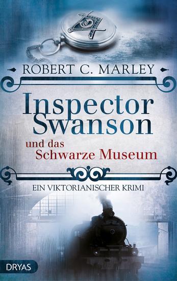 Inspector Swanson und das Schwarze Museum - Ein viktorianischer Krimi - cover