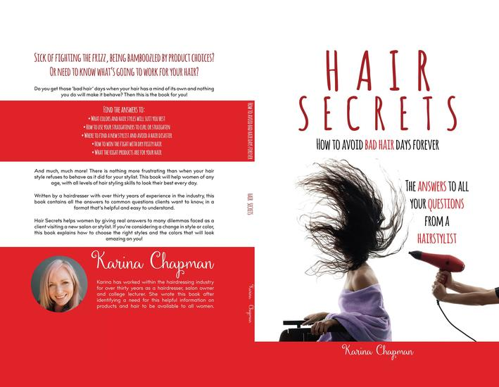 Hair Secrets - Avoid Bad Hair Days Forever - The Answers to all your Questions from a Hairstylist - cover