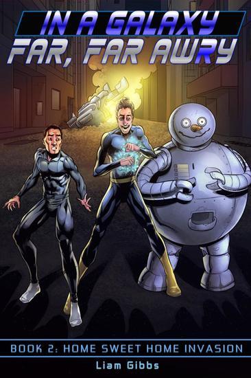 Home Sweet Home Invasion - In a Galaxy Far Far AwRy #2 - cover