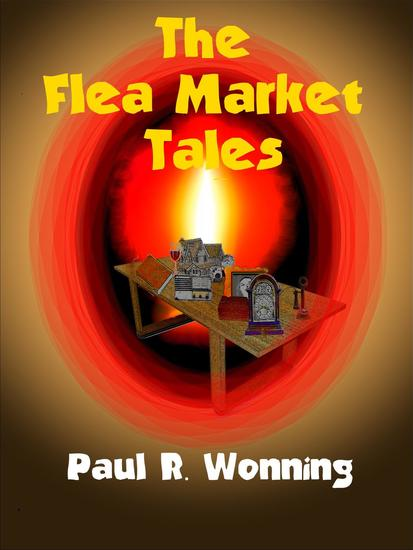 The Flea Market Tales - Fiction Short Story Collection #6 - cover