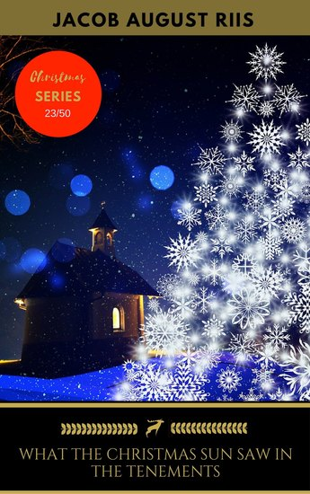 What The Christmas Sun Saw In The Tenements - cover