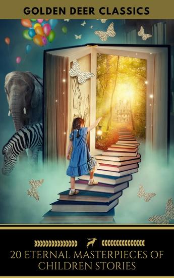 20 Eternal Masterpieces Of Children Stories (Golden Deer Classics) - cover
