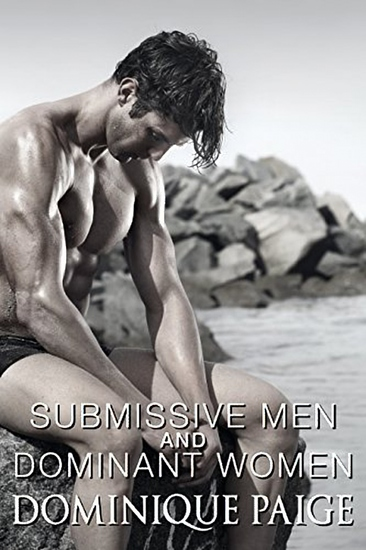 Submissive Men and Dominant Women: Spanking and Humiliation - cover