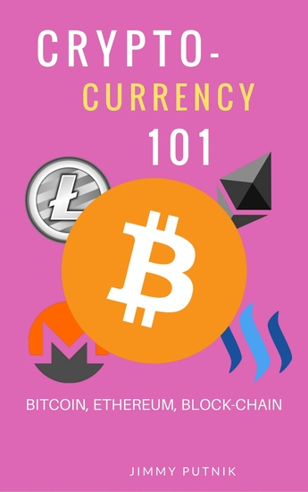 Cryptocurrency 101 - A 2018 Simple Beginners Guide to Buying Investing Trading and Mining Bitcoin Ethereum Litecoin and Other Altcoins The strengths and weaknesses of cryptocurrencies and future - cover