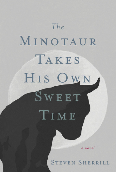 The Minotaur Takes His Own Sweet Time - cover